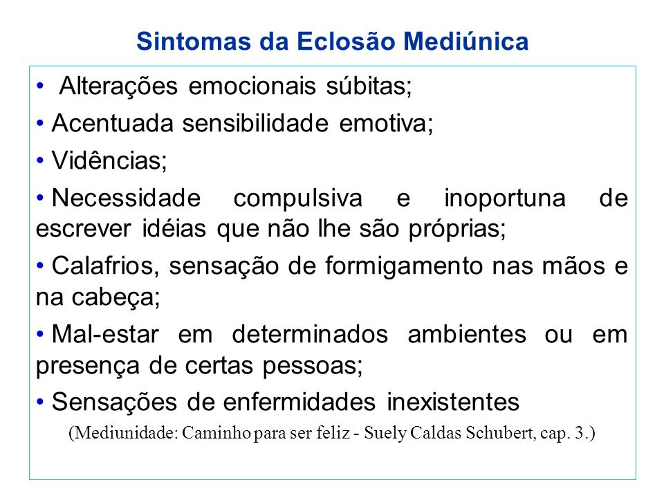Sintomas da Eclosão Mediúnica