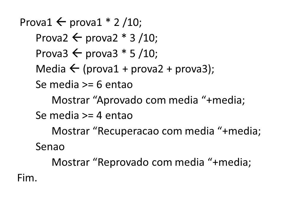 Prova1  prova1. 2 /10; Prova2  prova2. 3 /10; Prova3  prova3