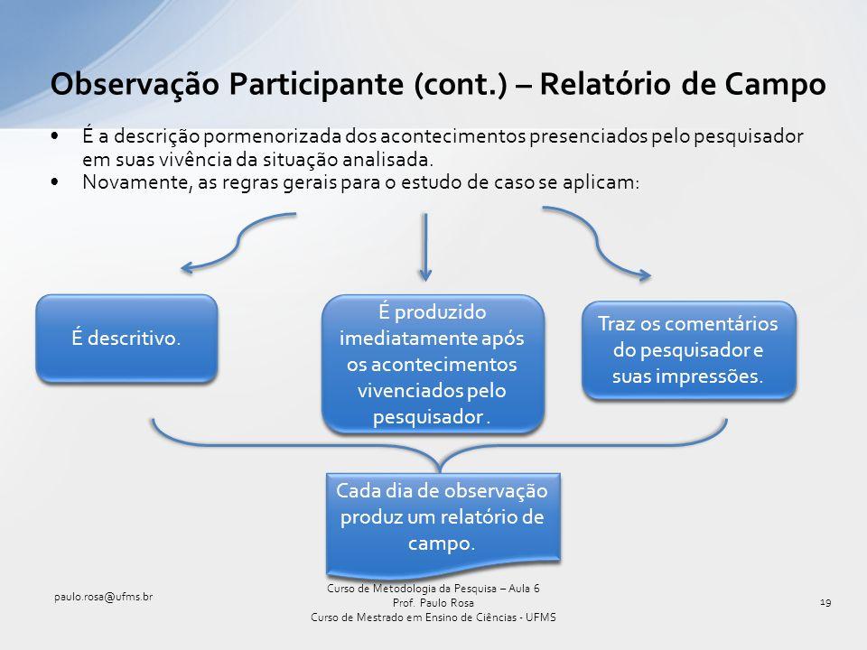 Observação Participante (cont.) – Relatório de Campo