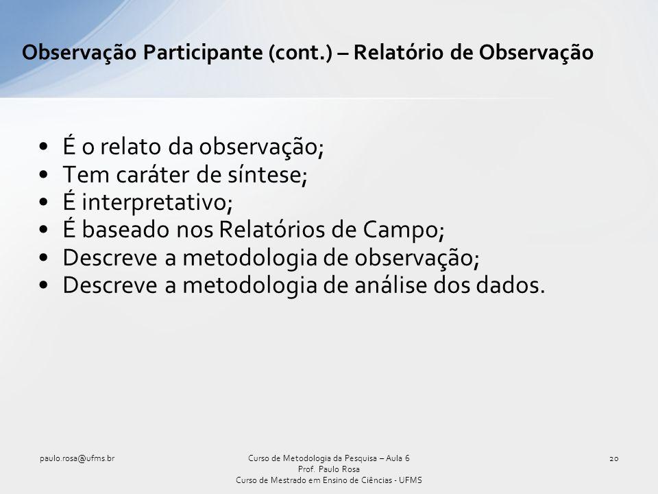 Observação Participante (cont.) – Relatório de Observação