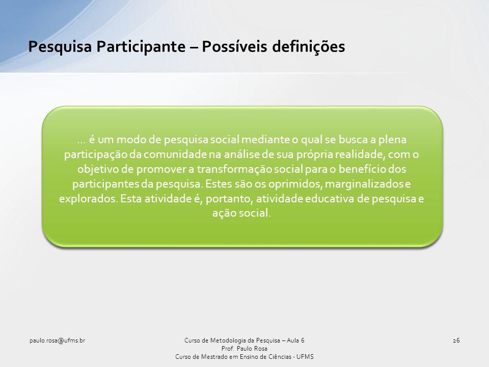 Pesquisa Participante – Possíveis definições