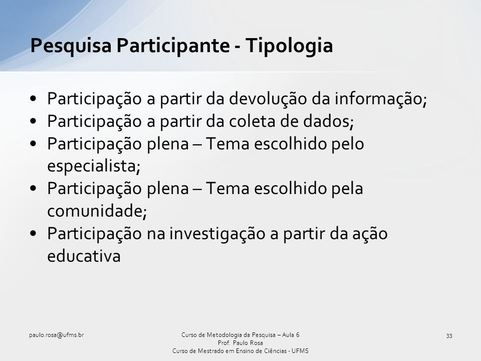 Pesquisa Participante - Tipologia