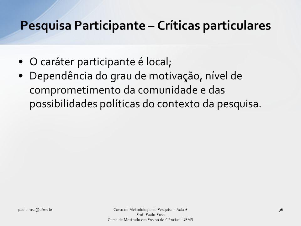 Pesquisa Participante – Críticas particulares