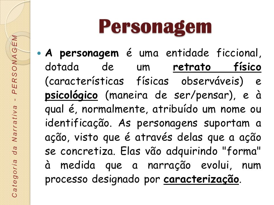 Personagem Categoria da Narrativa - PERSONAGEM.