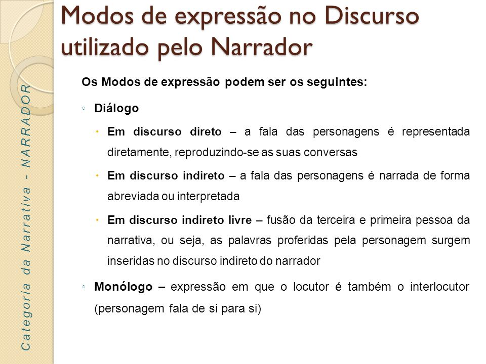 Modos de expressão no Discurso utilizado pelo Narrador