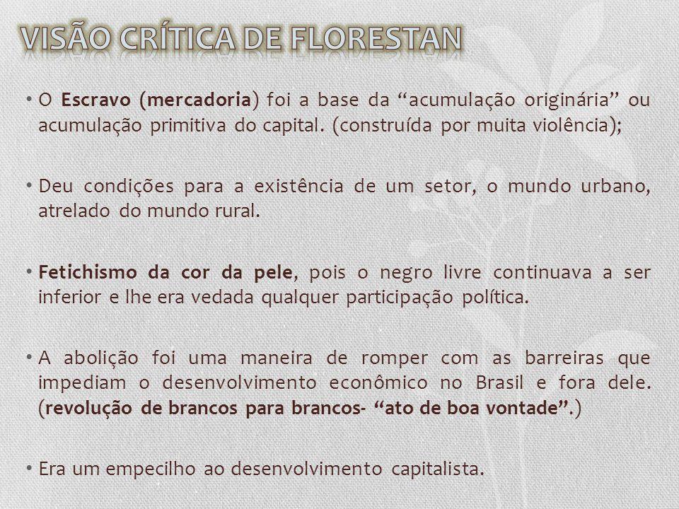 VISÃO CRÍTICA DE FLORESTAN
