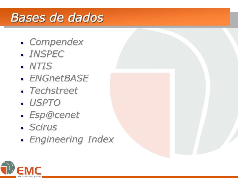 Bases de dados Compendex INSPEC NTIS ENGnetBASE Techstreet USPTO
