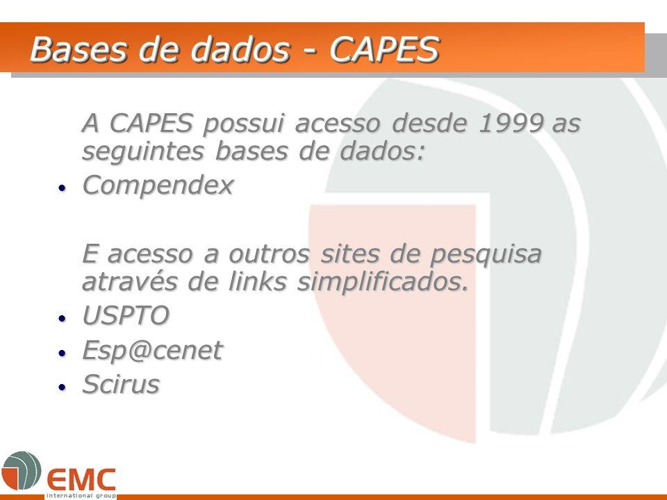 Bases de dados - CAPES A CAPES possui acesso desde 1999 as seguintes bases de dados: Compendex.