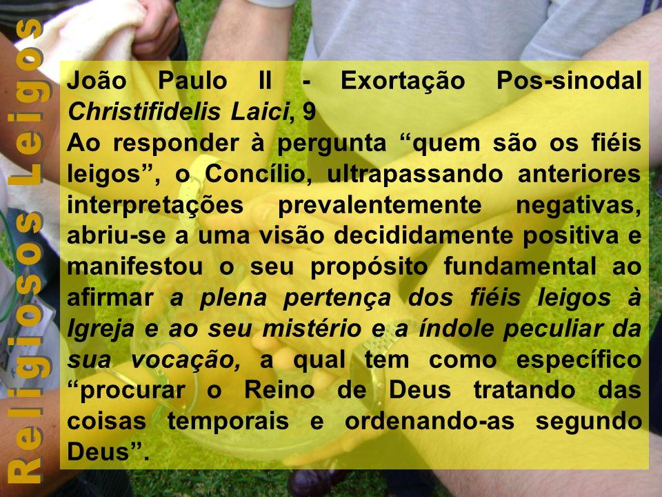 João Paulo II - Exortação Pos-sinodal Christifidelis Laici, 9