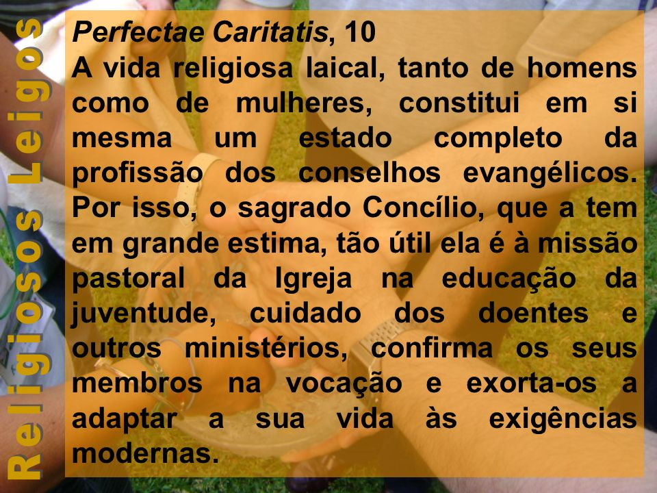 Perfectae Caritatis, 10