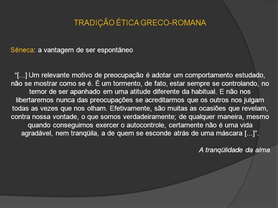 TRADIÇÃO ÉTICA GRECO-ROMANA