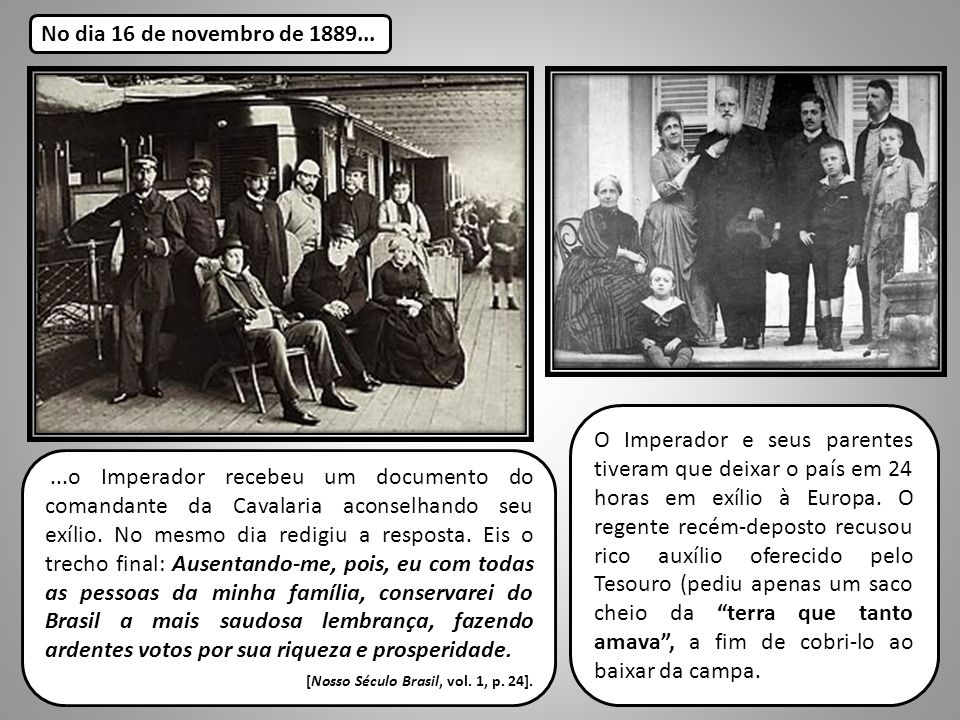 No dia 16 de novembro de 1889...