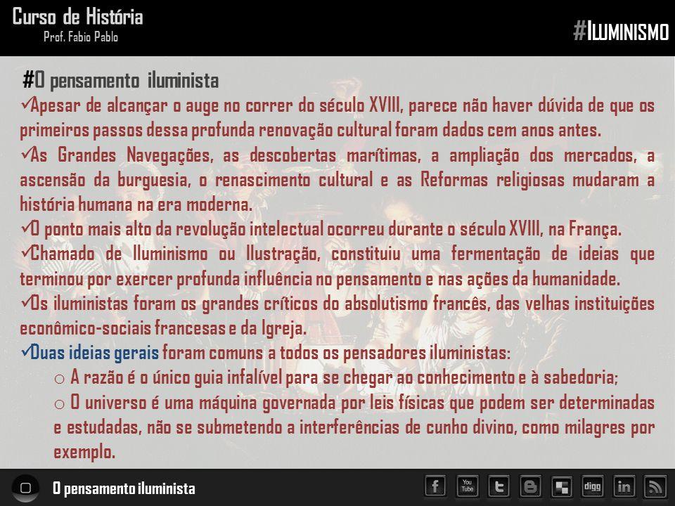 #Iluminismo Curso de História #O pensamento iluminista