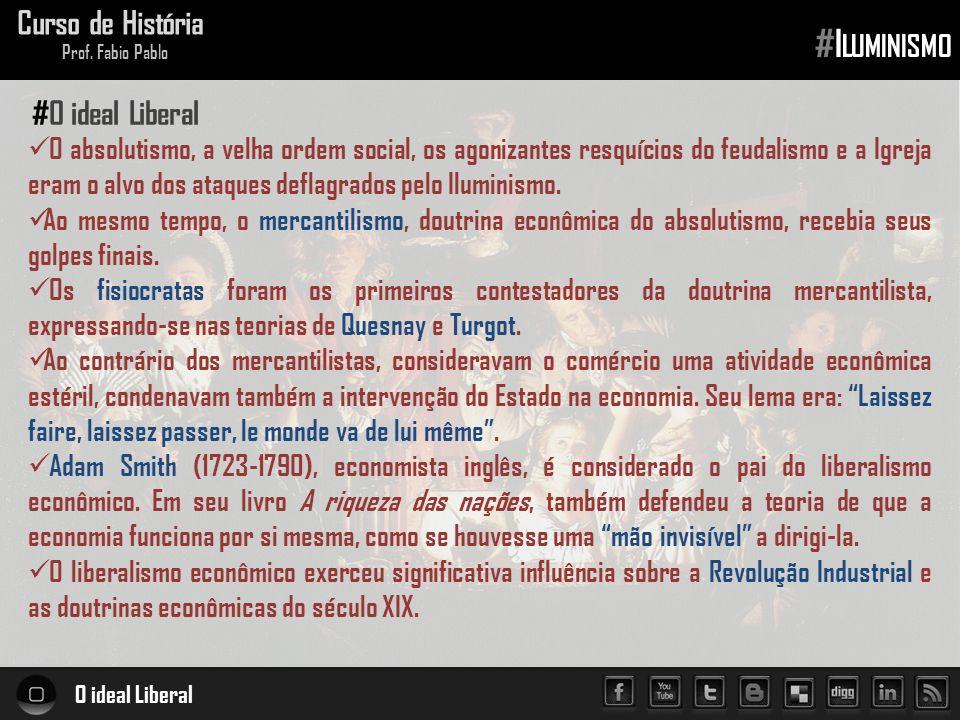 #Iluminismo Curso de História #O ideal Liberal