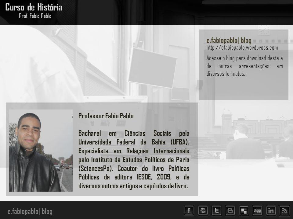 Curso de História e.fabiopablo | blog Professor Fabio Pablo