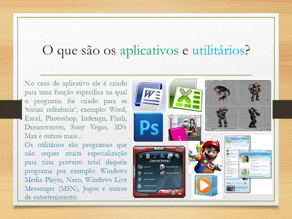 O que são os aplicativos e utilitários