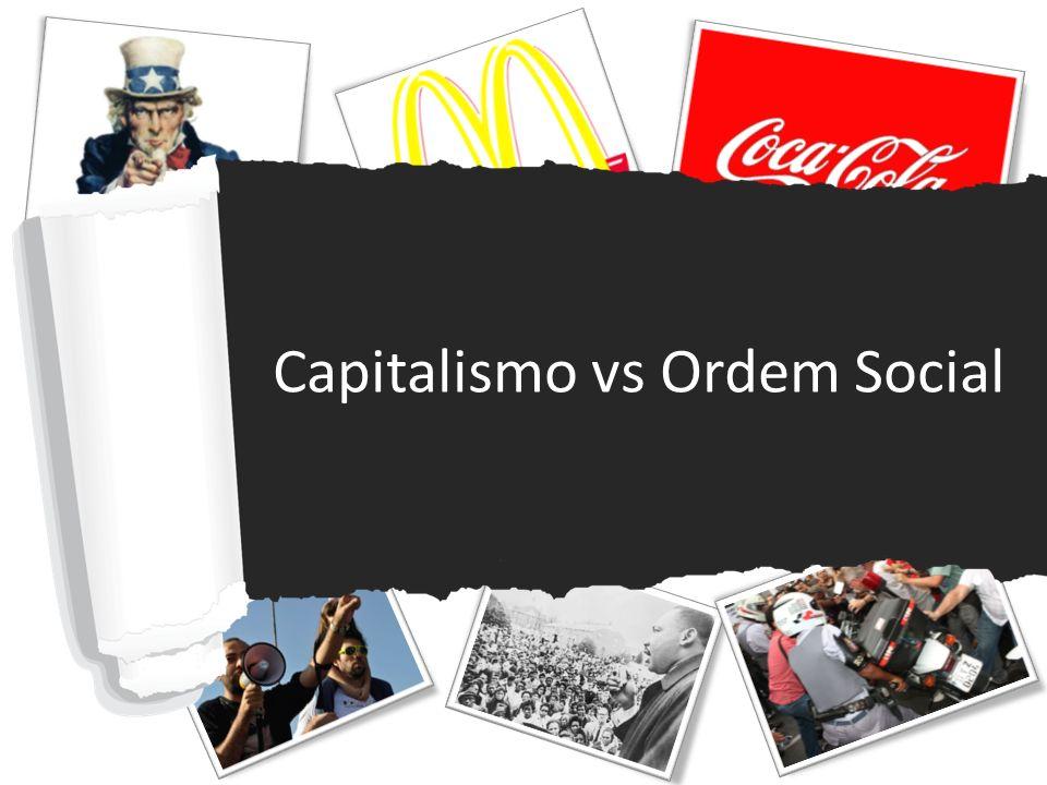 Capitalismo vs Ordem Social