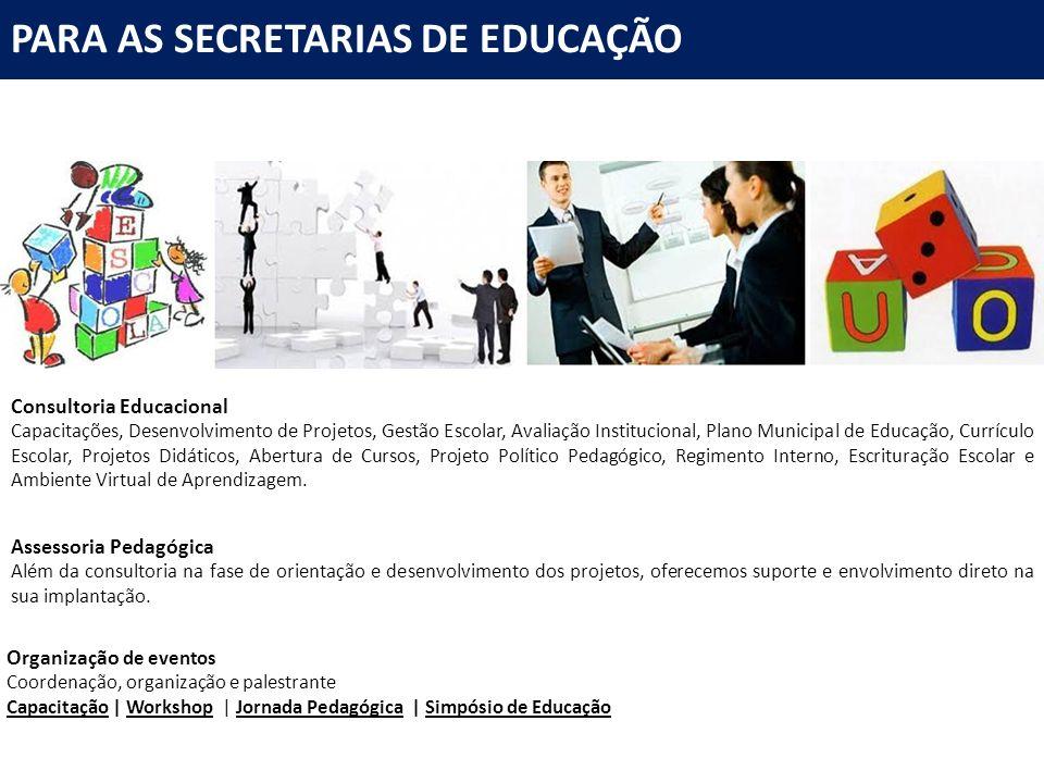 PARA AS SECRETARIAS DE EDUCAÇÃO
