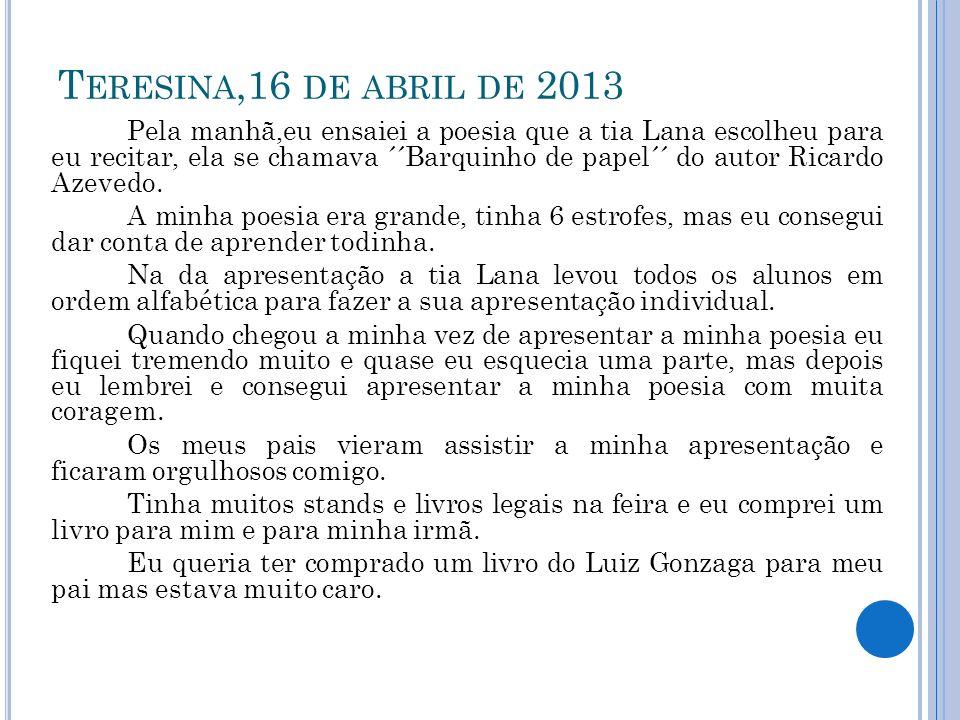 Teresina,16 de abril de 2013