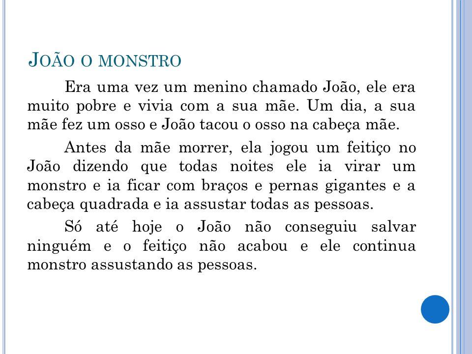 João o monstro