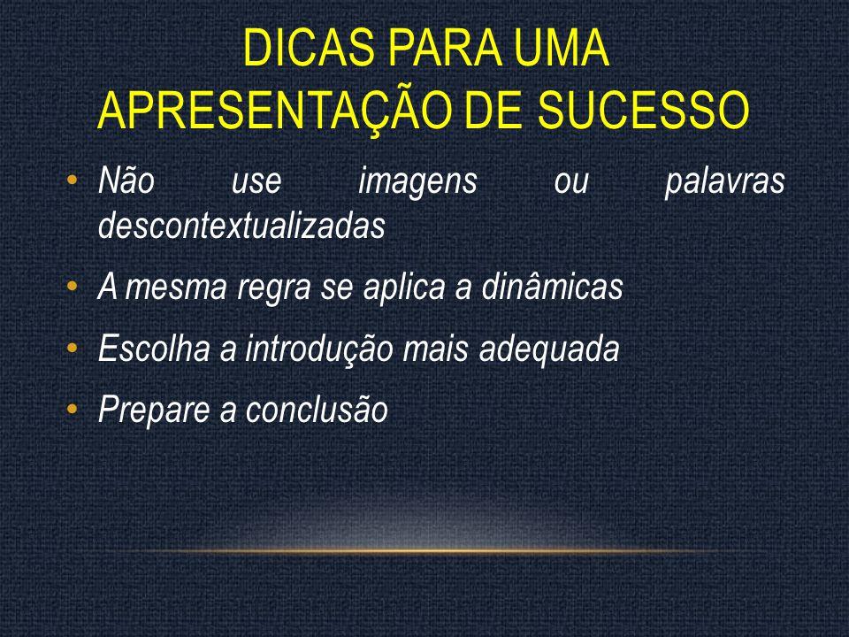 Dicas para uma apresentação de sucesso