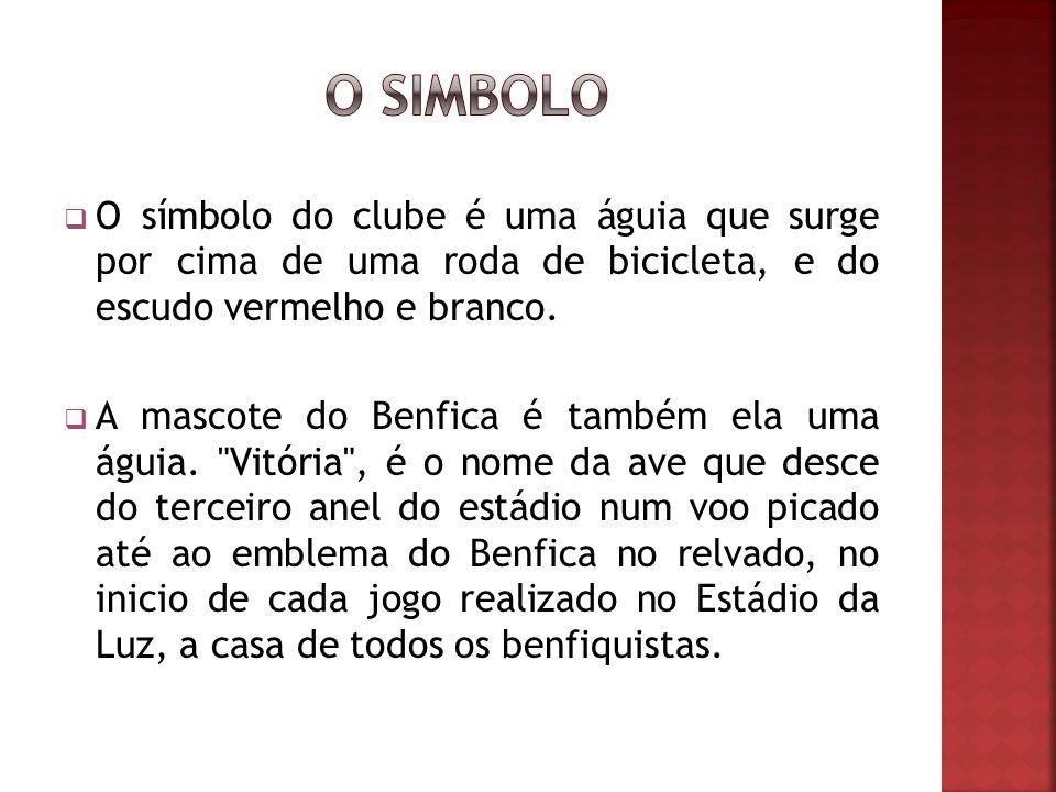 O SIMBOLO O símbolo do clube é uma águia que surge por cima de uma roda de bicicleta, e do escudo vermelho e branco.