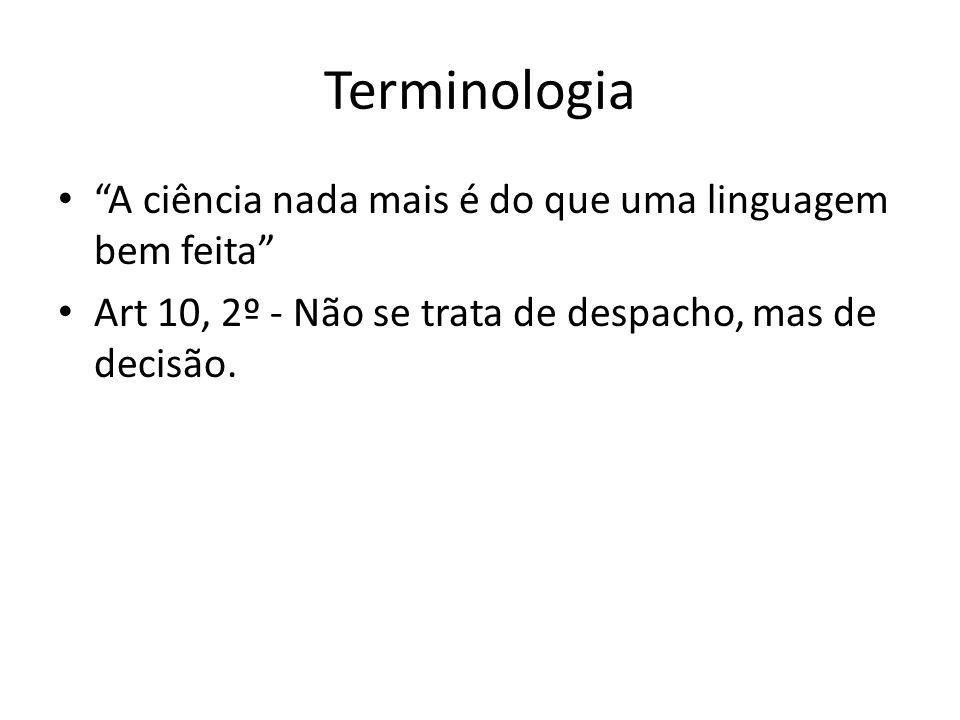 Terminologia A ciência nada mais é do que uma linguagem bem feita