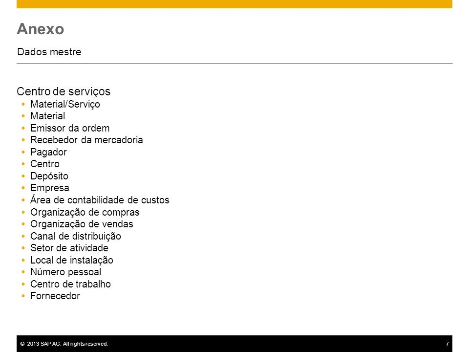 Anexo Centro de serviços Dados mestre Material/Serviço Material