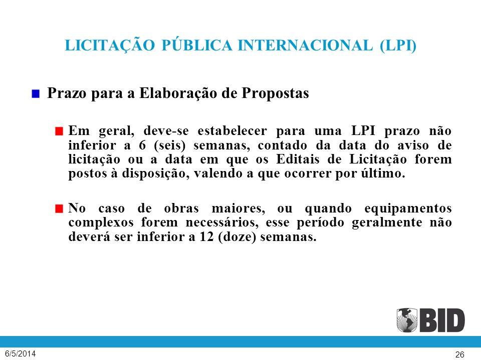 LICITAÇÃO PÚBLICA INTERNACIONAL (LPI)