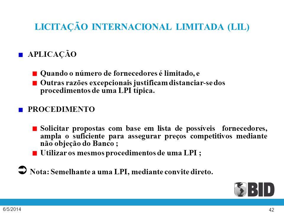 LICITAÇÃO INTERNACIONAL LIMITADA (LIL)