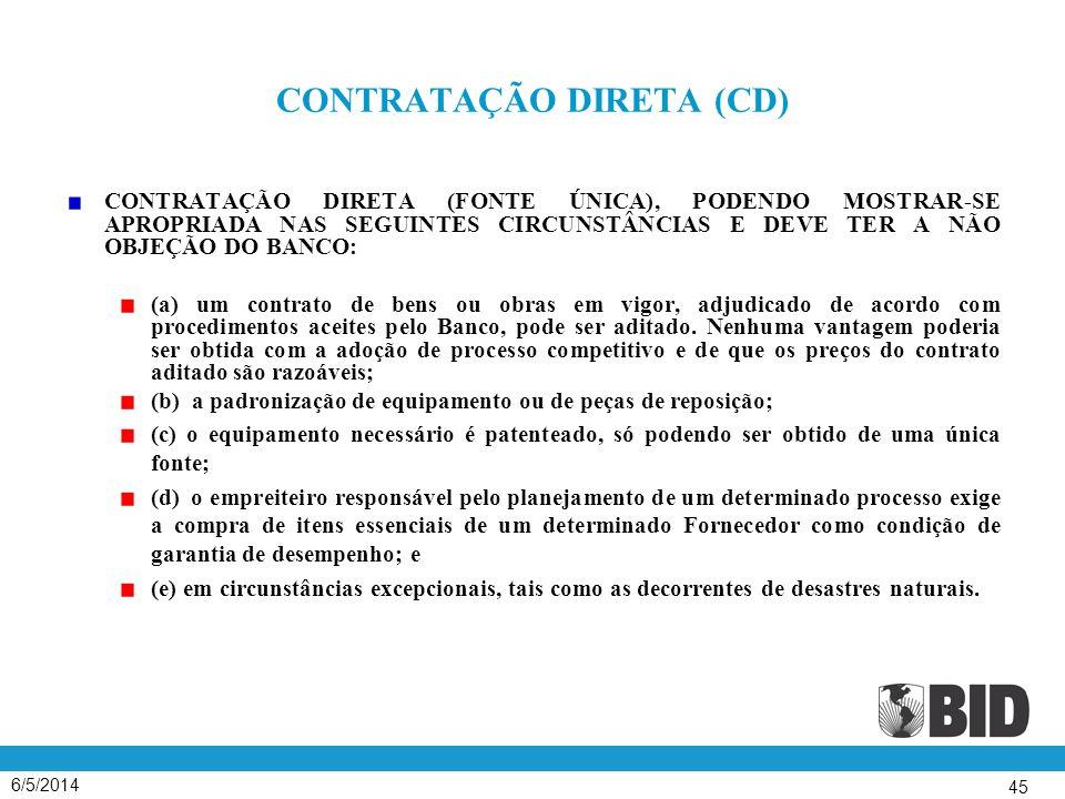 CONTRATAÇÃO DIRETA (CD)