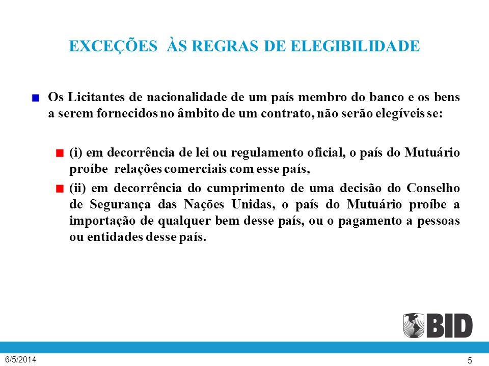 EXCEÇÕES ÀS REGRAS DE ELEGIBILIDADE