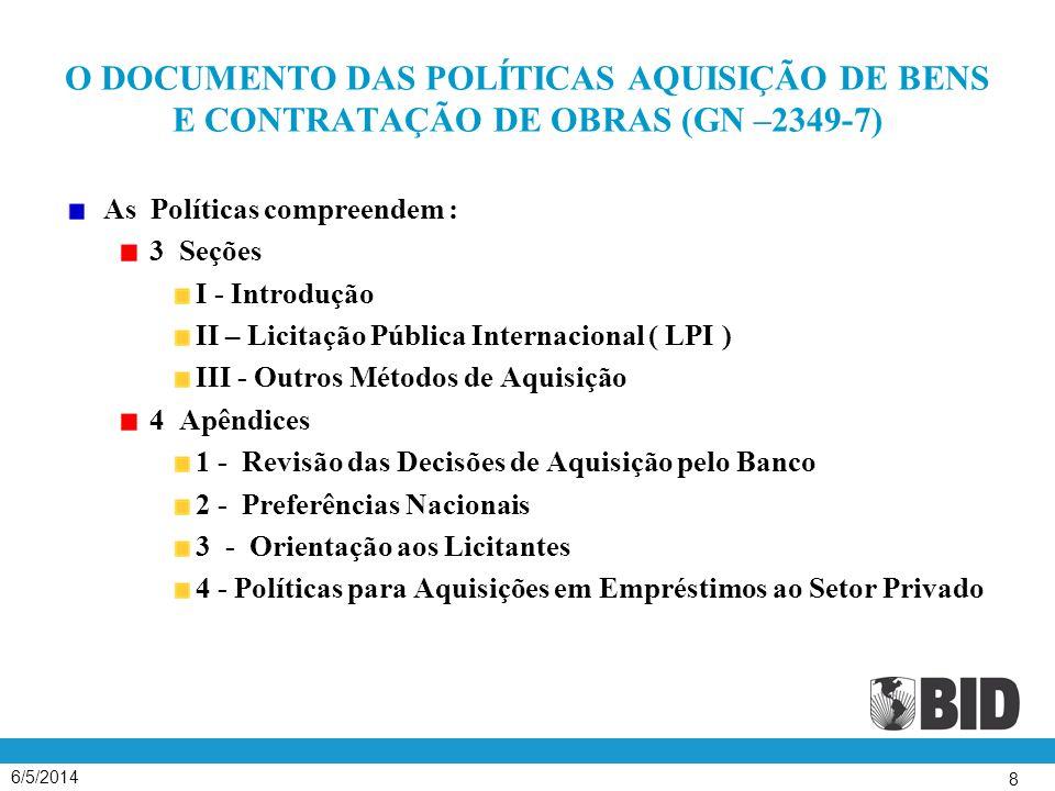 O DOCUMENTO DAS POLÍTICAS AQUISIÇÃO DE BENS E CONTRATAÇÃO DE OBRAS (GN –2349-7)