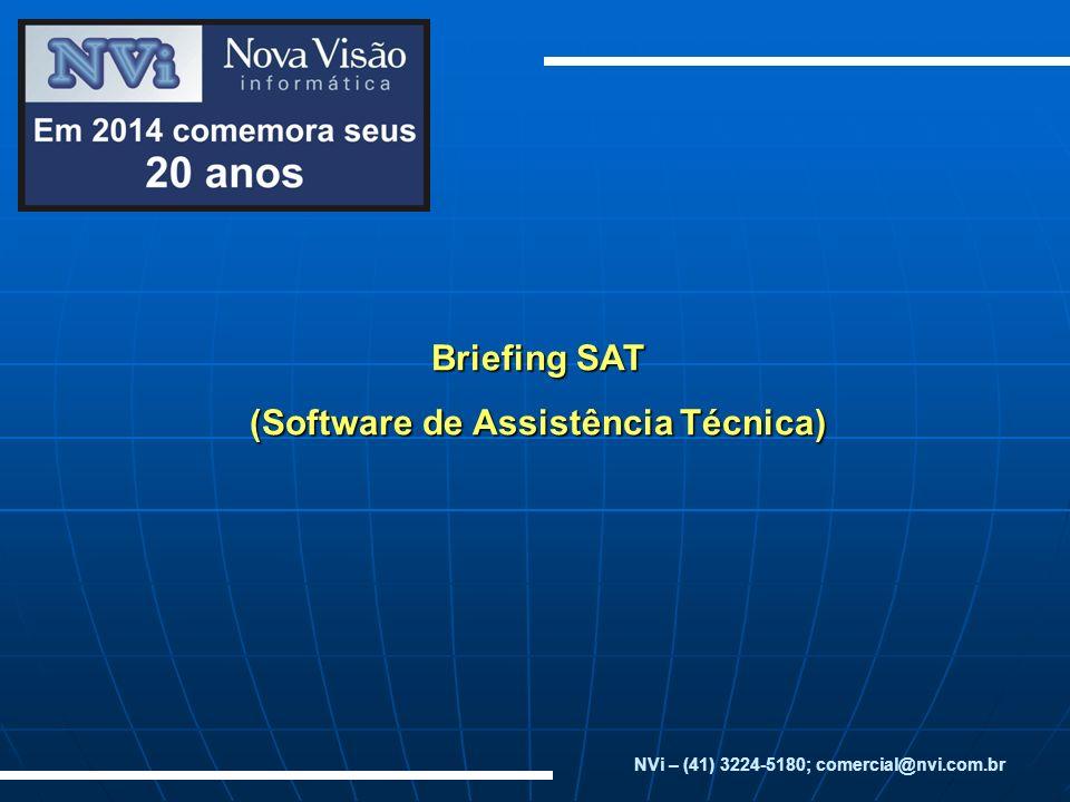 Briefing SAT (Software de Assistência Técnica)