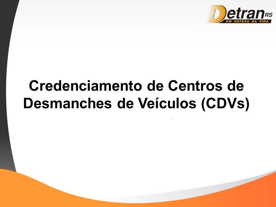 Credenciamento de Centros de Desmanches de Veículos (CDVs)