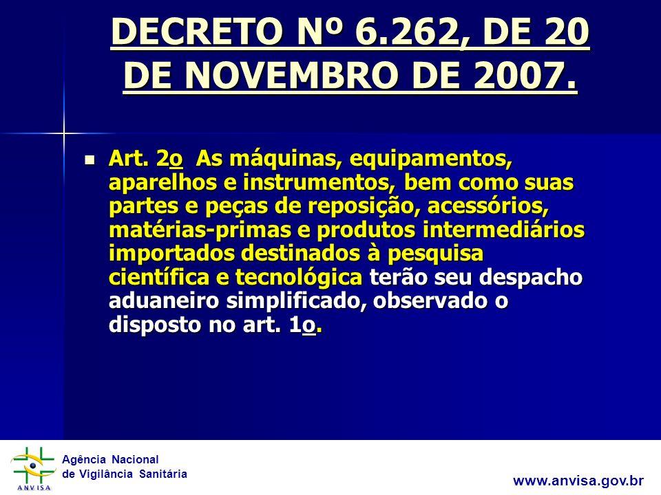 DECRETO Nº 6.262, DE 20 DE NOVEMBRO DE 2007.