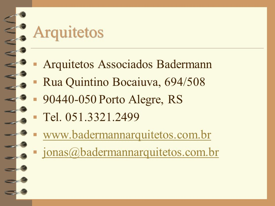 Arquitetos Arquitetos Associados Badermann