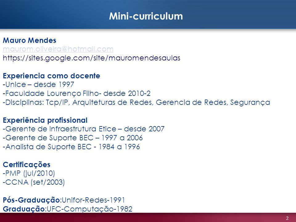 Mini-curriculum Mauro Mendes maurom.oliveira@hotmail.com