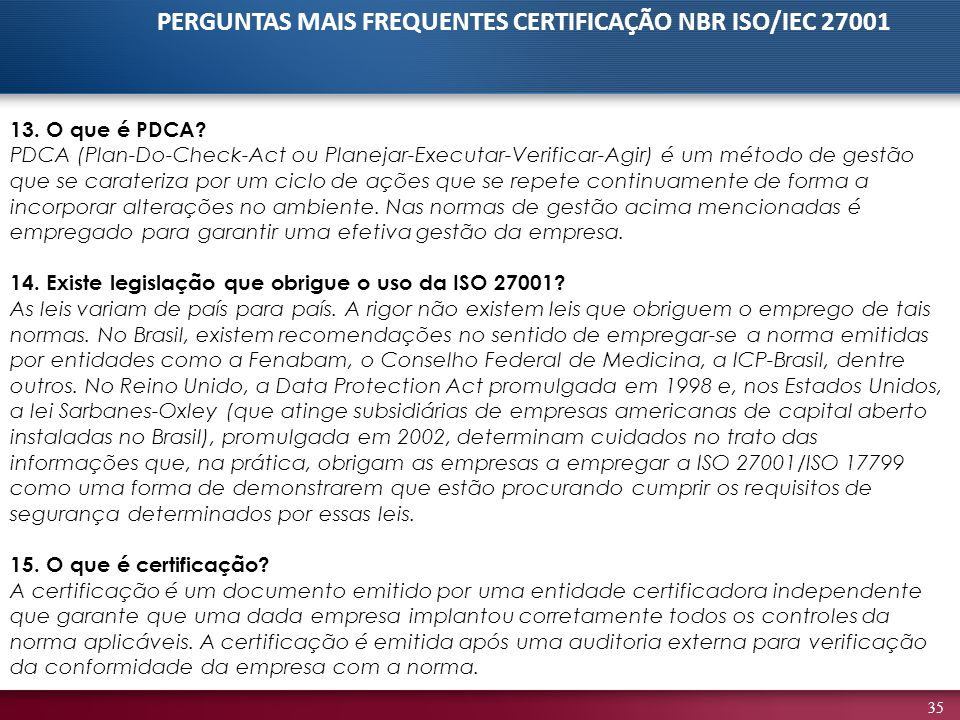 PERGUNTAS MAIS FREQUENTES CERTIFICAÇÃO NBR ISO/IEC 27001