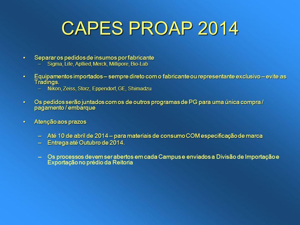 CAPES PROAP 2014 Separar os pedidos de insumos por fabricante