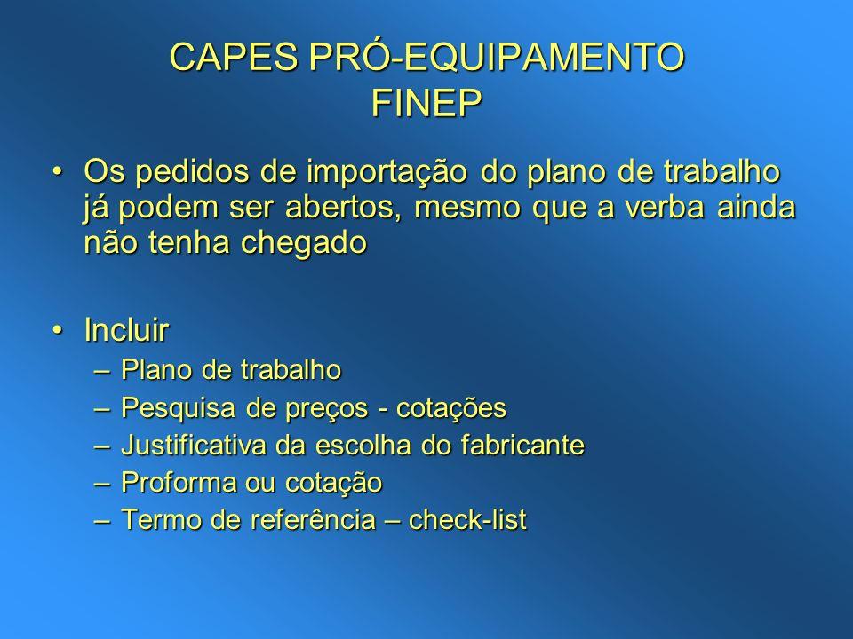 CAPES PRÓ-EQUIPAMENTO FINEP