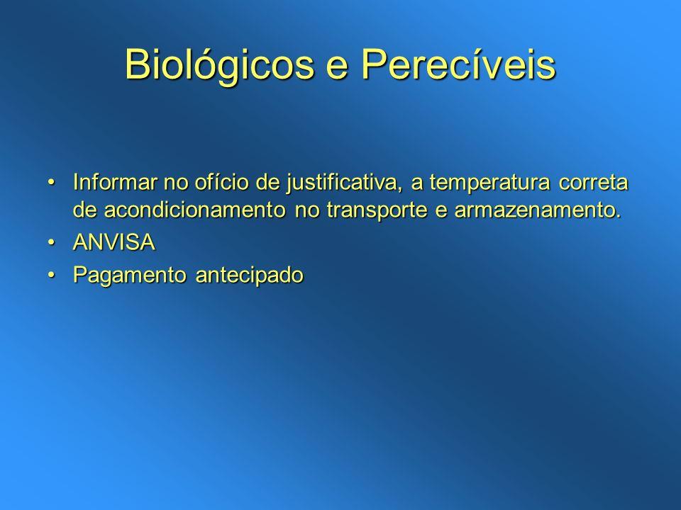 Biológicos e Perecíveis