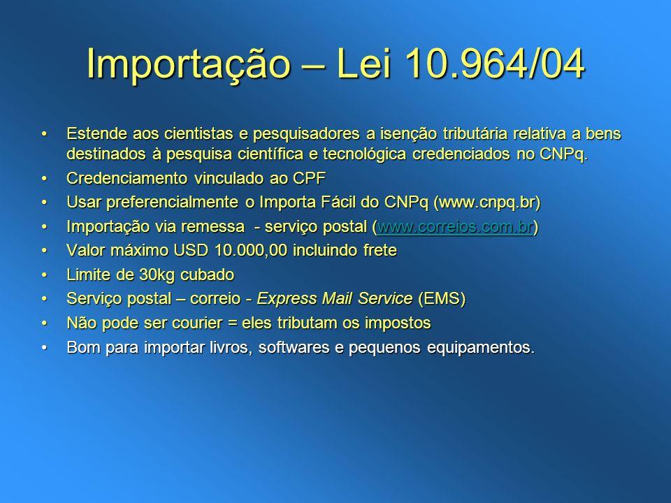 Importação – Lei 10.964/04