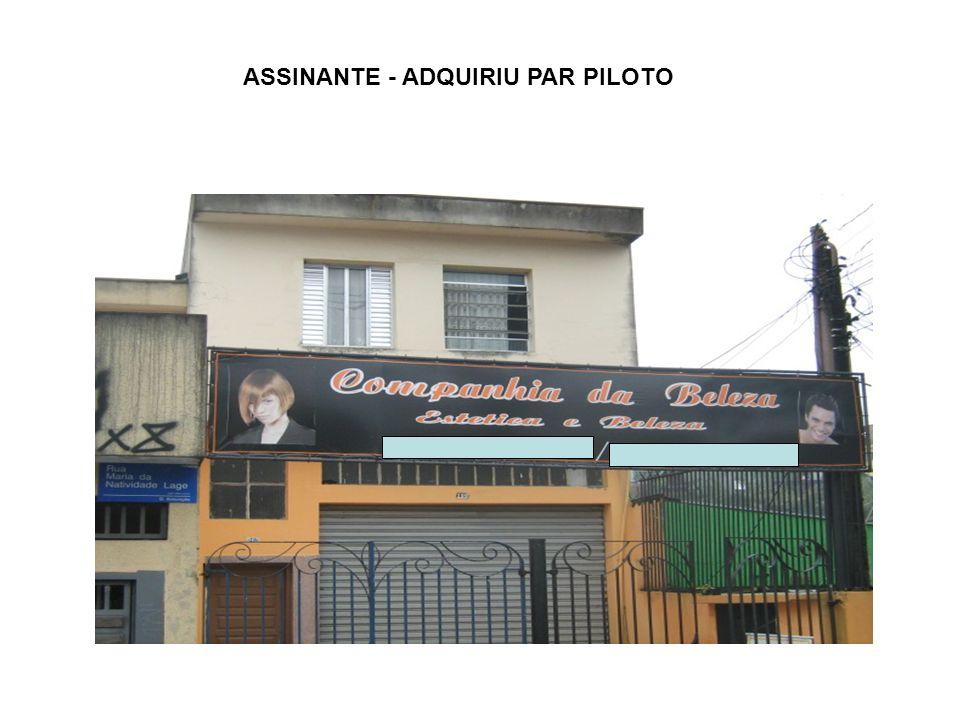 ASSINANTE - ADQUIRIU PAR PILOTO