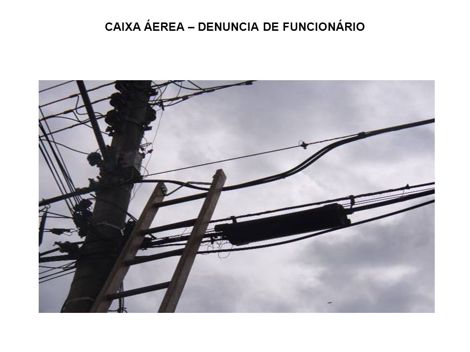 CAIXA ÁEREA – DENUNCIA DE FUNCIONÁRIO