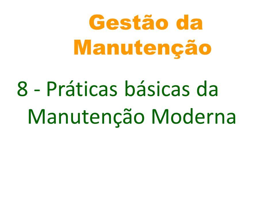 8 - Práticas básicas da Manutenção Moderna