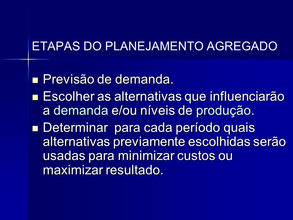 ETAPAS DO PLANEJAMENTO AGREGADO