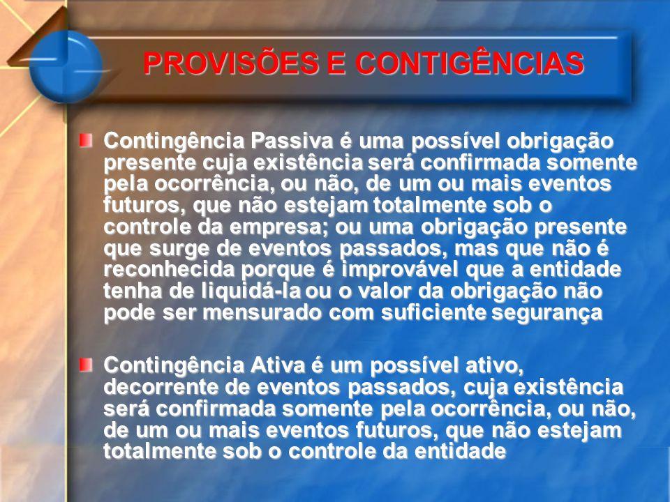 PROVISÕES E CONTIGÊNCIAS