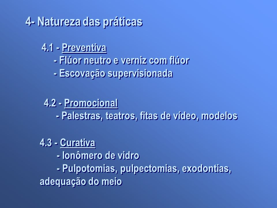 4- Natureza das práticas