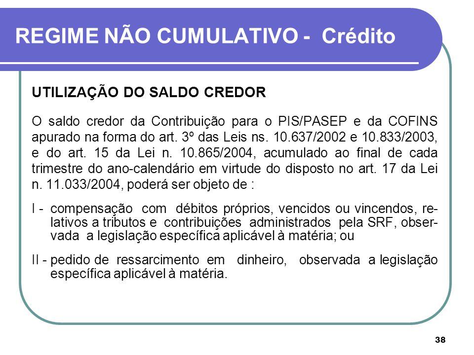 REGIME NÃO CUMULATIVO - Crédito